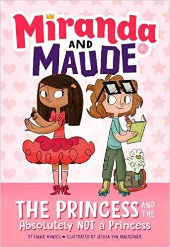 The Princess and the Absolutely Not a Princess (Miranda and Maude #1) book