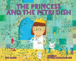 The Princess and the Petri Dish book