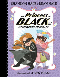 The Princess in Black and the Mysterious Playdate book