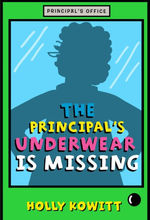 The Principal's Underwear Is Missing book