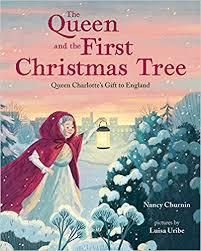 The Queen and the First Christmas Tree book