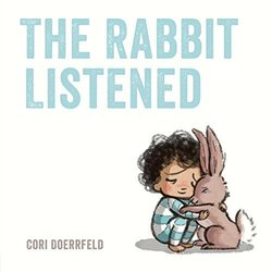 The Rabbit Listened book