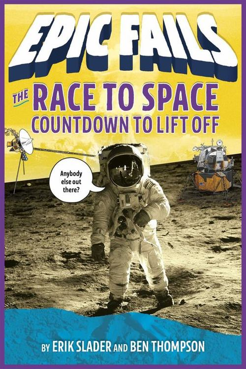 The Race to Space: Countdown to Liftoff Book