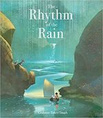 The Rhythm of the Rain book