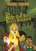 The Ride That Was Really Haunted book