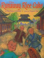 The Runaway Rice Cake book