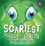 The Scariest Thing in the Garden book