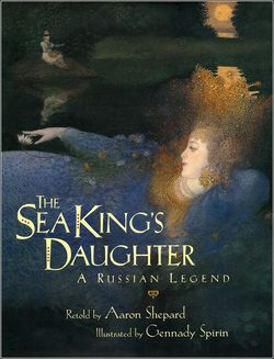 The Sea King's Daughter: A Russian Legend book
