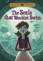 The Seals That Wouldn't Swim book