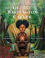 The Secret Garden of George Washington Carver book