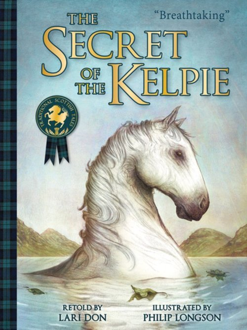 The Secret of the Kelpie book