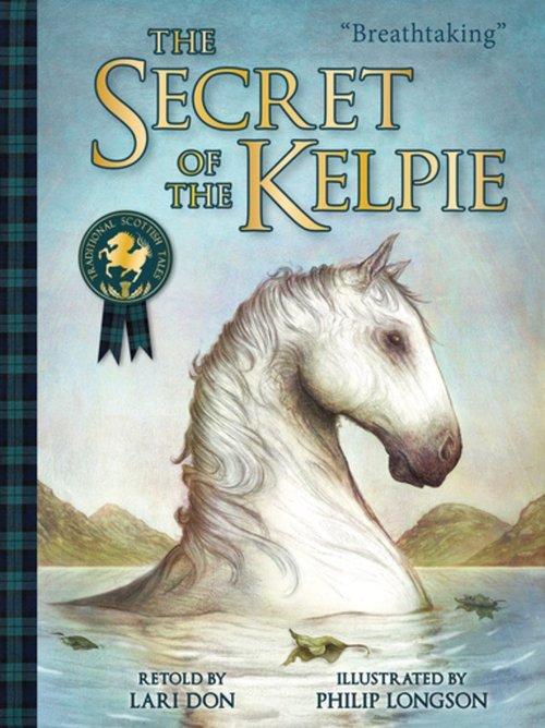 The Secret of the Kelpie book