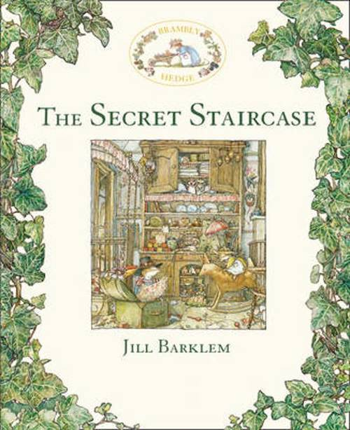 The Secret Staircase (Brambly Hedge) book