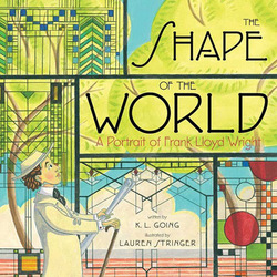 The Shape of the World: A Portrait of Frank Lloyd Wright book