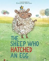The Sheep Who Hatched an Egg book
