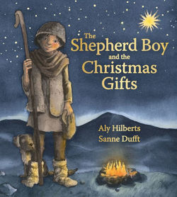 The Shepherd Boy and the Christmas Gifts book