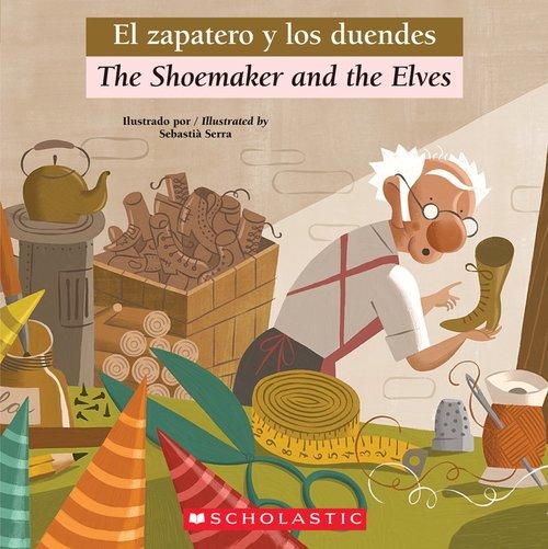 The Shoemaker and the Elves / El Zapatero y Los Duendes book