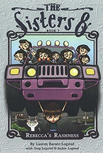 The Sisters Eight Book 7: Rebecca's Rashness book