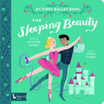 The Sleeping Beauty: My First Ballet Book book