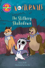 The Slithery Shakedown book