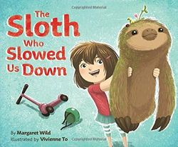 The Sloth Who Slowed Us Down book