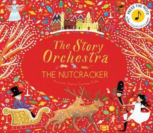The Sound Orchestra: The Nutcracker Book