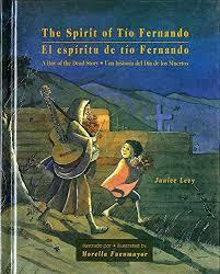 The Spirit of Tio Fernando: A Day of the Dead Story book
