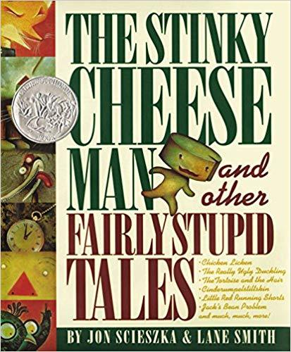 The Stinky Cheese Man and Other Fairly Stupid Tales book