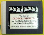 The story of old Mrs. Brubeck and how she looked for trouble and where she found him book