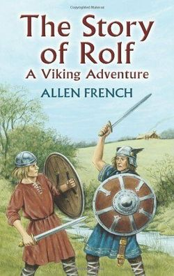The Story of Rolf: A Viking Adventure book