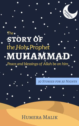 The Story of the Holy Prophet Muhammad book