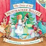 The Story of the Nutcracker Ballet book