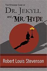 The Strange Case of Dr. Jekyll and Mr. Hyde book