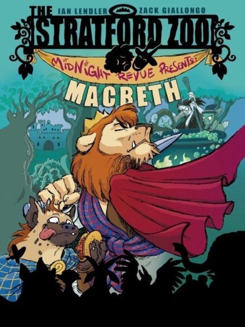 The Stratford Zoo Midnight Revue Presents Macbeth book