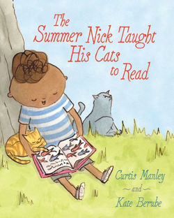 The Summer Nick Taught His Cats to Read Book