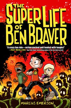 The Super Life of Ben Braver book