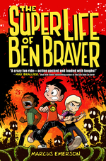 The Super Life of Ben Braver book
