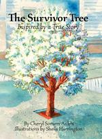 The Survivor Tree: Inspired by a True Story book