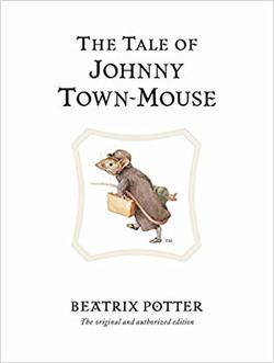 The Tale of Johnny Town-Mouse book