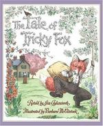 The Tale of Tricky Fox book