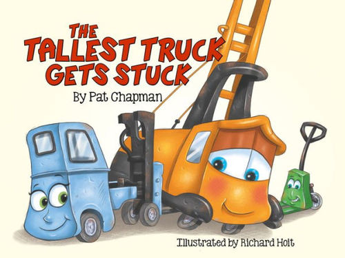The Tallest Truck Gets Stuck book