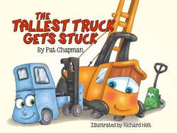 The Tallest Truck Gets Stuck book