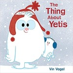 The Thing about Yetis book