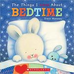 The Things I Love About Bedtime book