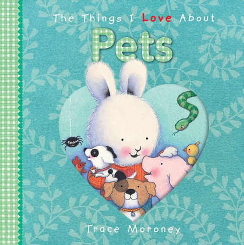 The Things I Love about Pets book