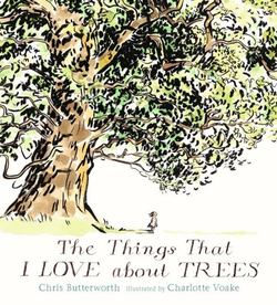 The Things That I Love about Trees book