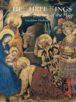 The Three Kings: The Journey of the Magi book