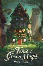 The Time of Green Magic book