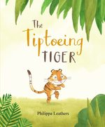 The Tiptoeing Tiger book