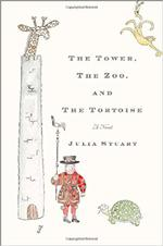 The Tower, The Zoo, and The Tortoise: A Novel book